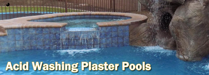 Acid Washing Plaster Pools Chandler AZ